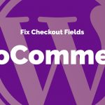 WooCommerce Fix checkout fields