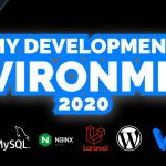 my development environment 2020