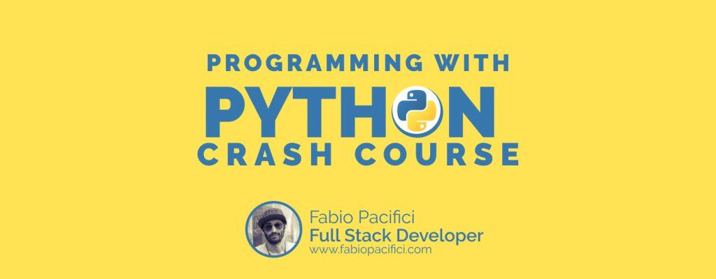 Programming with Python Crash Course
