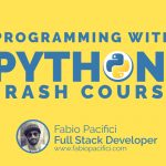 Programming with Python Crash Course